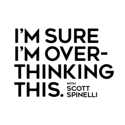 scott-spinelli_overthinking